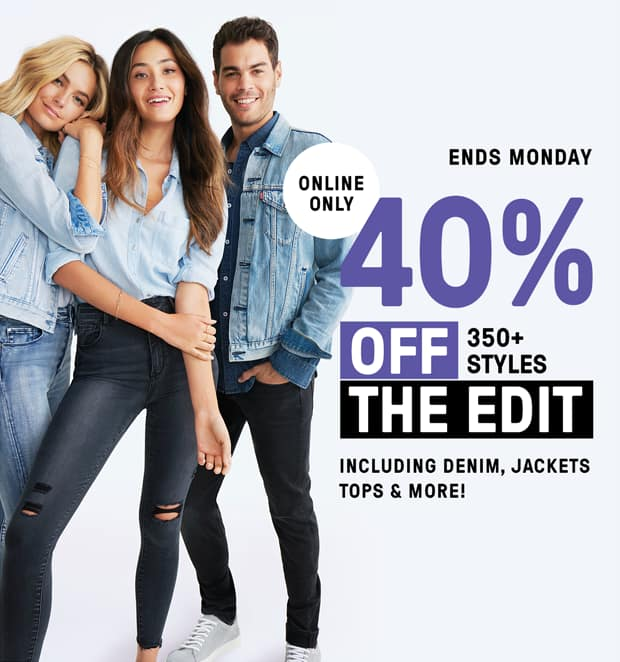 Online Only. Ends Monday. 40% Off The Edit. Including Denim, Jackets, Tops & More.